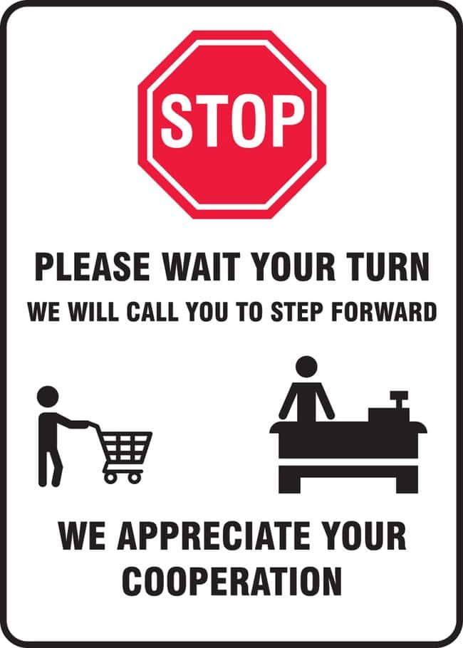 AccuformSafety Sign - STOP PLEASE WAIT YOUR TURN WE WILL CALL YOU (Human