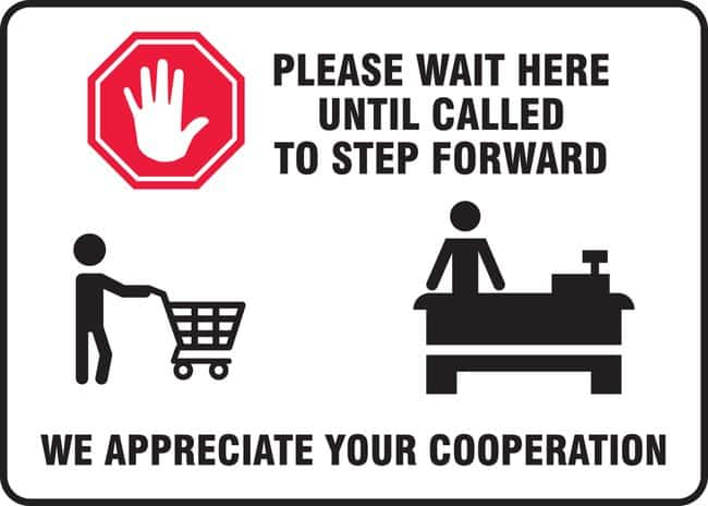 AccuformSafety Sign - PLEASE WAIT HERE UNTIL CALLED TO STEP FORWARD (Human
