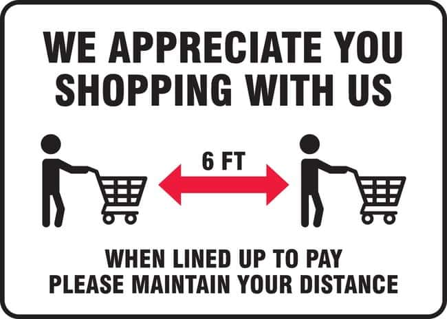 AccuformSafety Sign - WE APPRECIATE YOU SHOPPING WITH US (Human With Cart