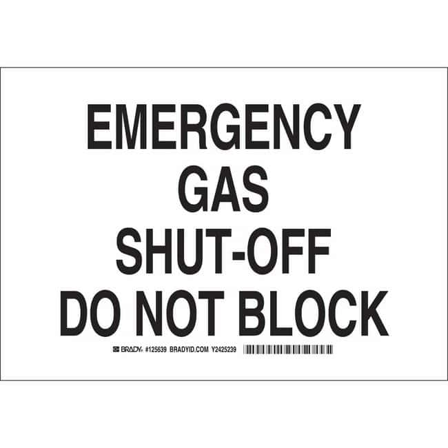 Brady Polyester Sign: EMERGENCY GAS SHUT-OFF. DO NOT BLOCK. 7 x 10 in.:Gloves,