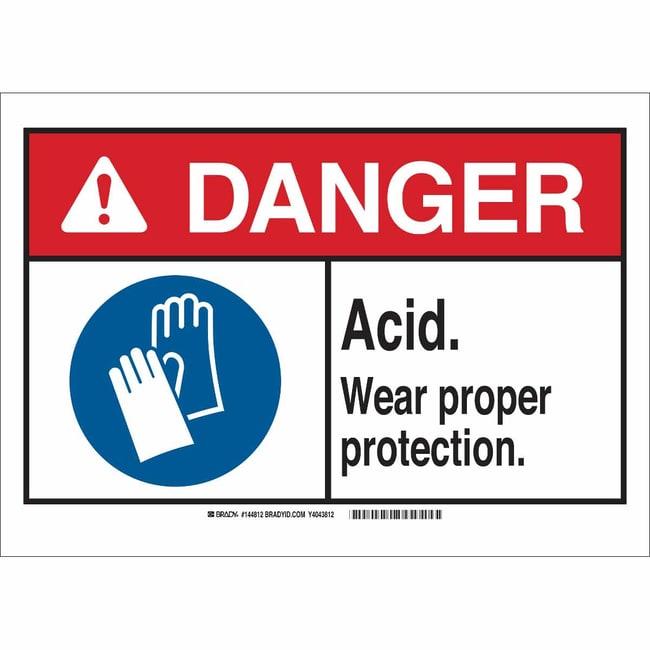 Brady Polystyrene Sign: DANGER - ACID. WEAR PROPER PROTECTION. 7 x 10 in.:Gloves,
