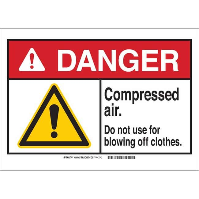 Brady Polyester Sign: DANGER - COMPRESSED AIR. DO NOT USE FOR BLOWING OFF