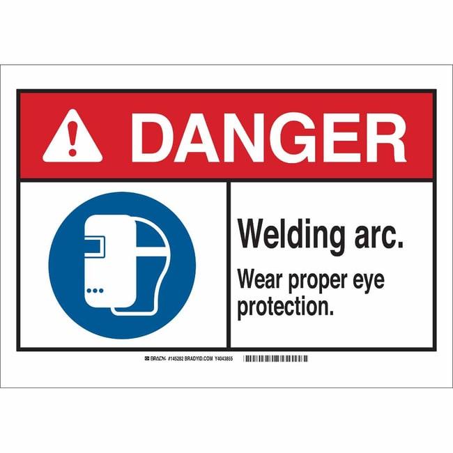 Brady Aluminum Sign: WELDING ARC. WEAR PROPER EYE PROTECTION. 7 x 10 in.:Gloves,