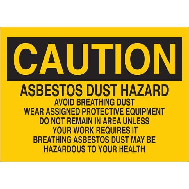 Brady Polyester Sign: ASBESTOS DUST HAZARD. AVOID BREATHING DUST. WEAR