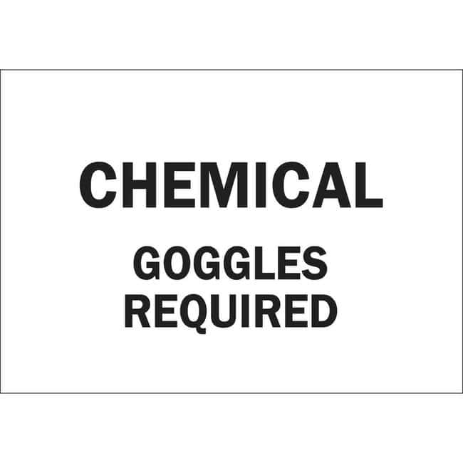 Brady Polyester Sign: CHEMICAL GOGGLES REQUIRED 10 x 14 in.:Gloves, Glasses