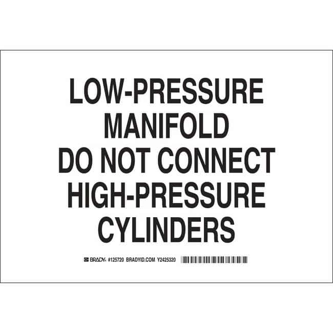 Brady Aluminum Sign: LOW-PRESSURE MANIFOLD. DO NOT CONNECT HIGH-PRESSURE