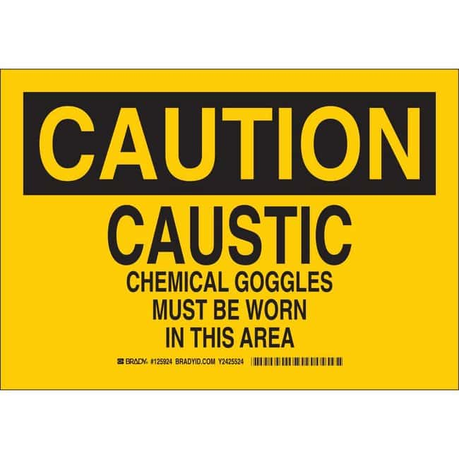 Brady Polyester Sign: CAUTION - CAUSTIC. CHEMICAL GOGGLES MUST BE WORN