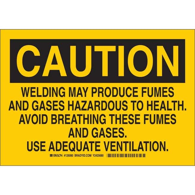 Brady Aluminum Sign: CAUTION - WELDING MAY PRODUCE FUMES AND GASES HAZARDOUS