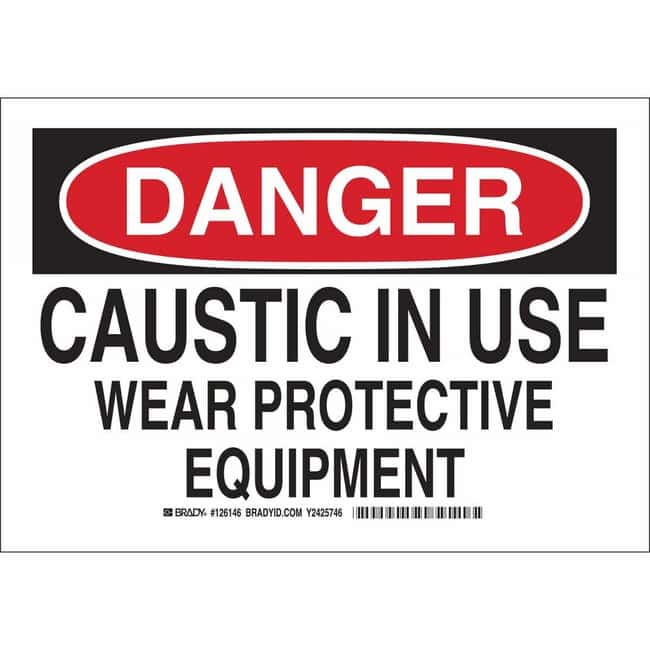 Brady Aluminum Sign: DANGER - CAUSTIC IN USE. WEAR PROTECTIVE EQUIPMENT.