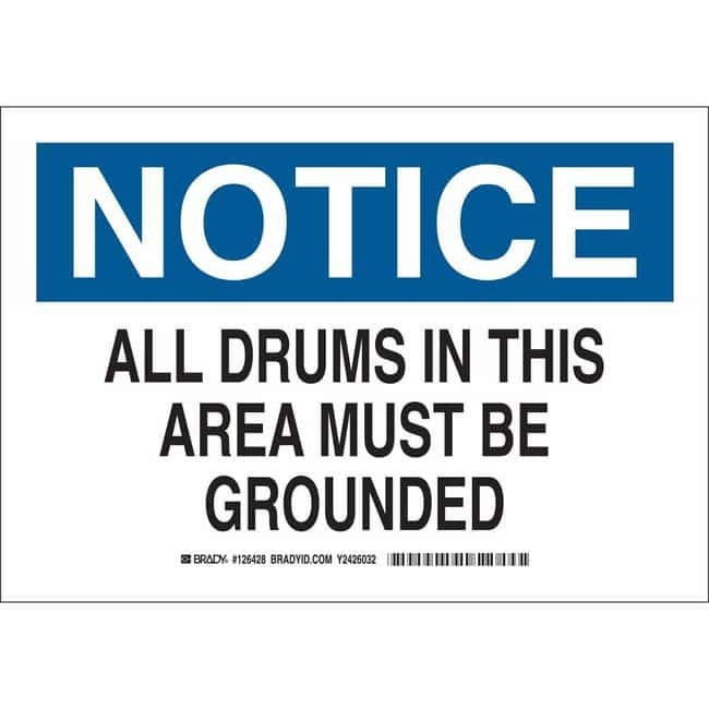 Brady Aluminum Sign: NOTICE - ALL DRUMS IN THIS AREA MUST BE GROUNDED 7