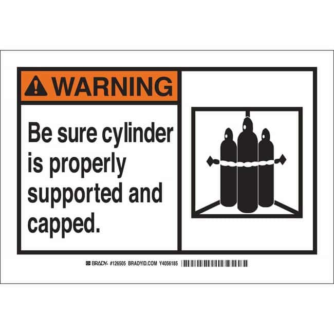 Brady Aluminum Sign: BE SURE CYLINDER IS PROPERLY SUPPORTED AND CAPPED