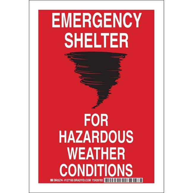Brady Polyester Sign: EMERGENCY SHELTER FOR HAZARDOUS WEATHER CONDITIONS