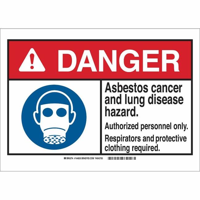 Brady Polystyrene Sign: DANGER: ASBESTOS CANCER AND LUNG DISEASE HAZARD.