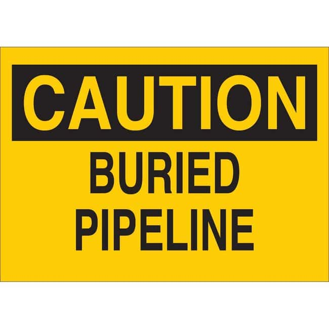 Brady Aluminum Sign: CAUTION - BURIED PIPELINE 7 x 10 in.:Gloves, Glasses