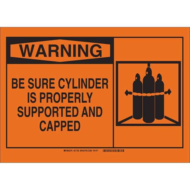 Brady Polystyrene Sign: WARNING: BE SURE CYLINDER IS PROPERLY SUPPORTED