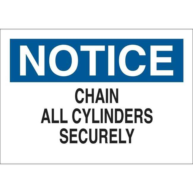 Brady Polyester Sign: CHAIN ALL CYLINDERS SECURELY 10 x 14 in.:Gloves,