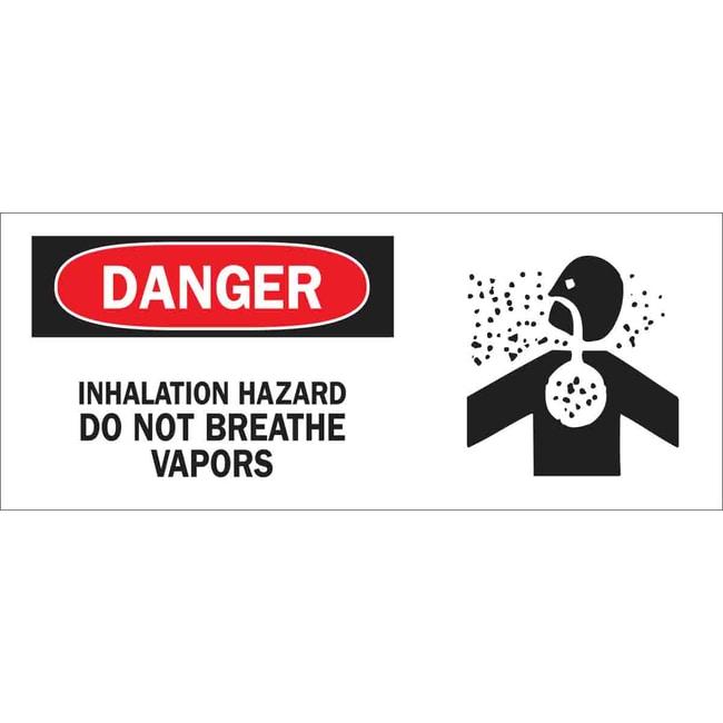 Brady Inhalation Hazard. Do not breathe vapors Labels Inhalation Hazard.