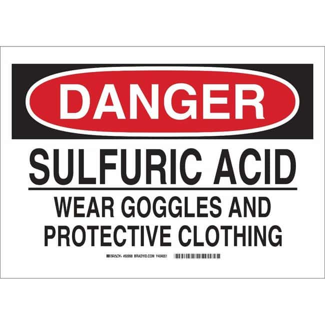 Brady Fiberglass Sign: SULFURIC ACID. WEAR GOGGLES AND PROTECTIVE CLOTHING:Gloves,