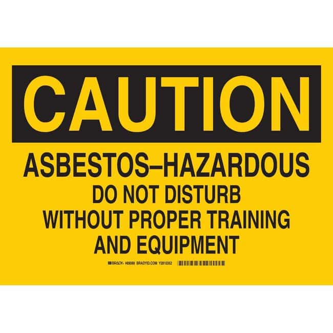 Brady Aluminum Sign: CAUTION - ABESTOS. HAZARDOUS-DO NOT DISTURB WITHOUT