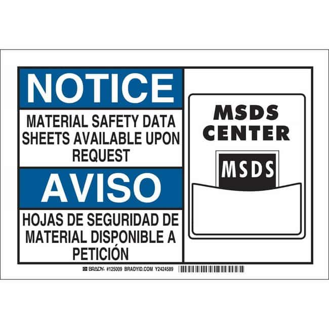 Brady Polystyrene Sign: NOTICE - MATERIAL SAFETY DATA SHEETS AVAILABLE