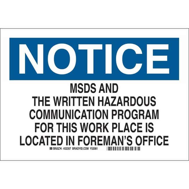 Brady Polyest. Sign: MSDS AND THE WRITTEN HAZ. COMMUNIC. PROGRAM FOR THIS