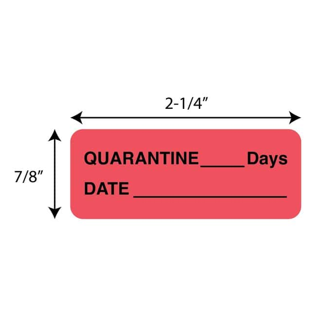 FisherbrandQuarantine___Days  Date Label Red:Facility Safety and Maintenance