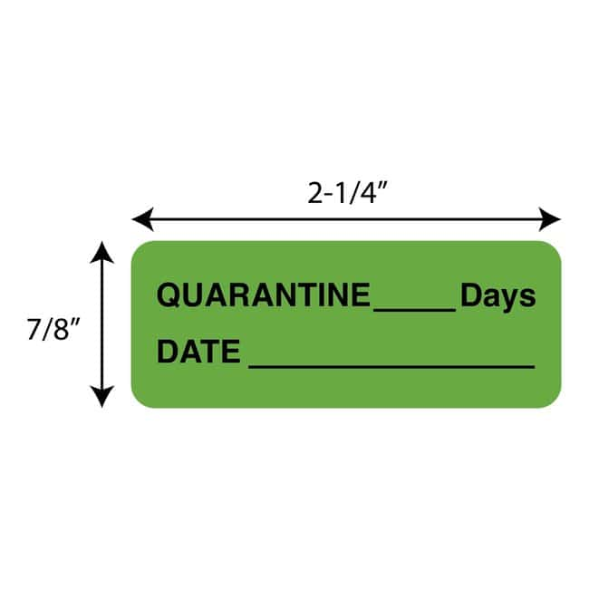 FisherbrandQuarantine___Days  Date Label Green:Facility Safety and Maintenance