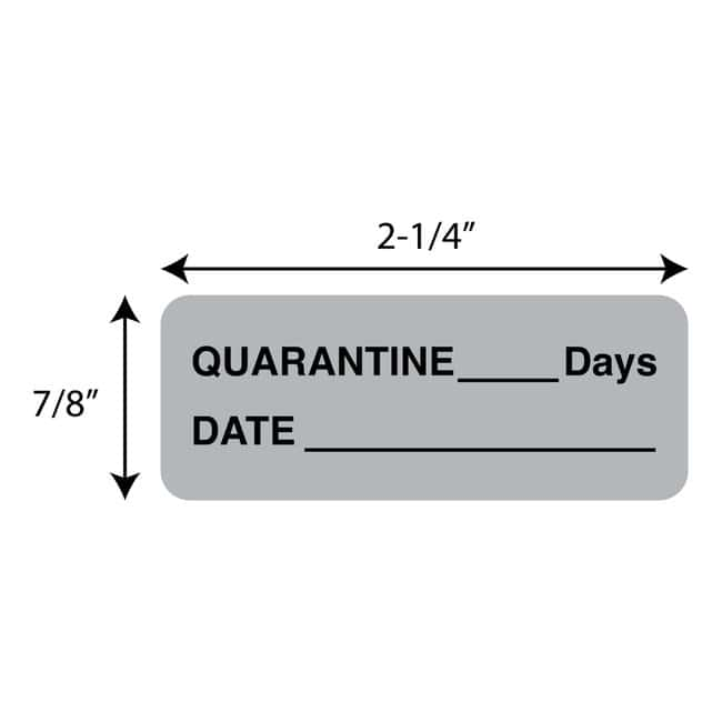 FisherbrandQuarantine___Days  Date Label Gray:Facility Safety and Maintenance