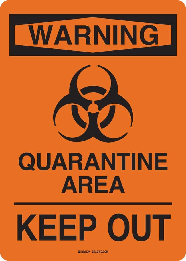 BradyWarning Quarantine Area Keep Out Sign:Facility Safety and Maintenance:Signs