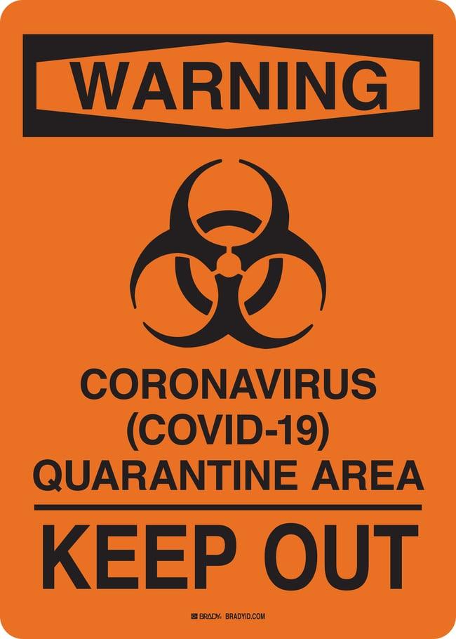 BradyWarning Coronavirus COVID-19 Quarantine Area Keep Out Sign:Facility