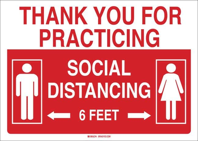 BradyThank You For Practicing Social Distancing Sign:Facility Safety and