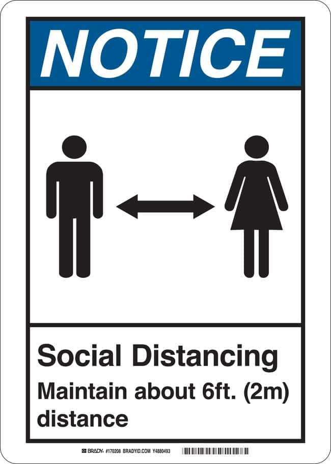 BradySocial Distancing Maintain About 6 Feet (2 m) Distance Sign:Facility