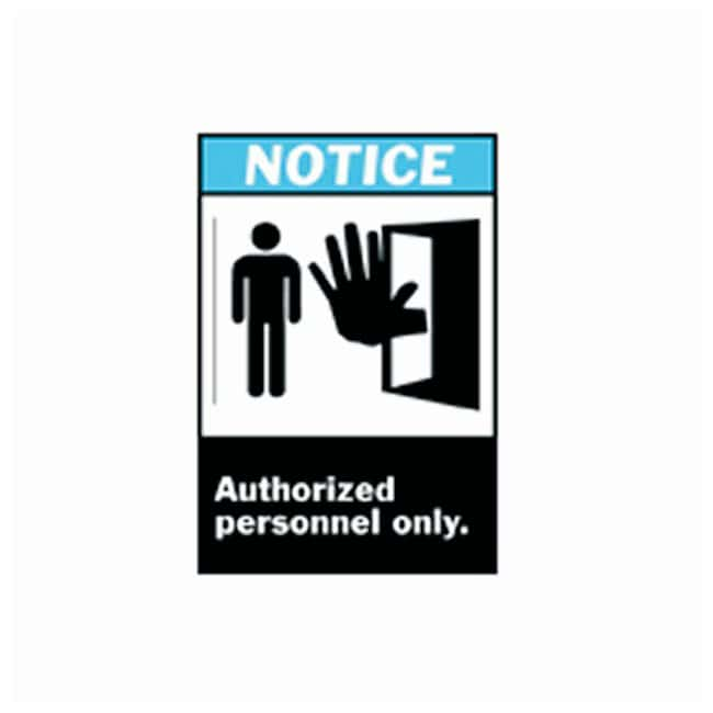 Brady™ ANSI Z535 Safety Signs (NOTICE): Authorized Personnel Only