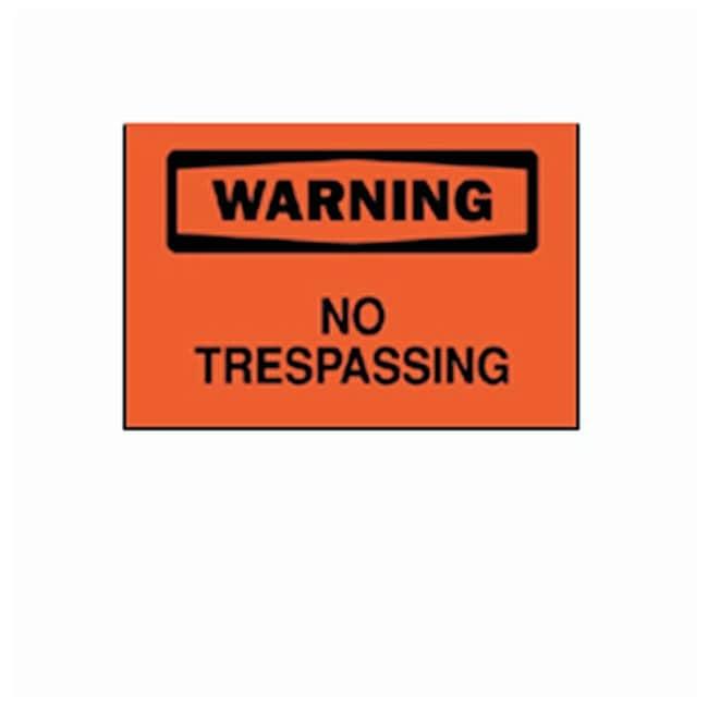 Brady Warning : No Trespassing Signs Material: BradyTuff aluminum; Size: