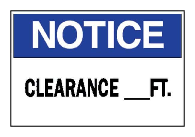 "Brady™ ""Notice: Clearance_Ft."" Signs"