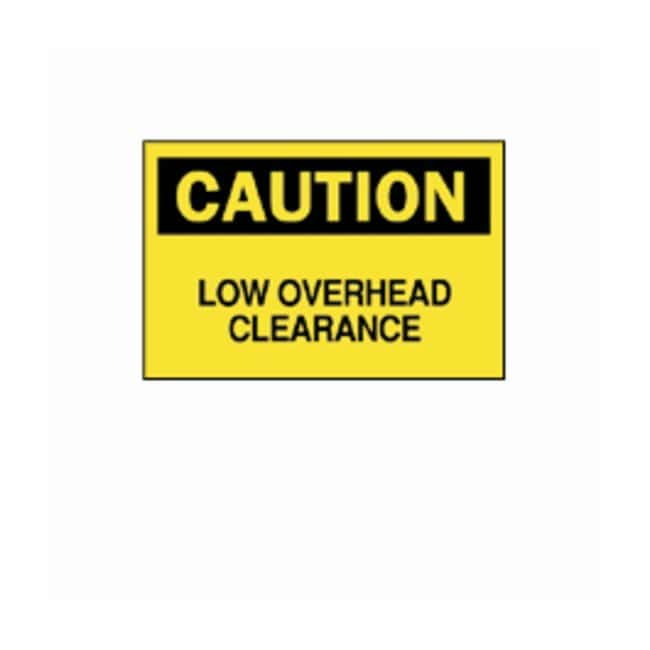 "Brady™ ""Caution: Low Overhead Clearance"" Signs"
