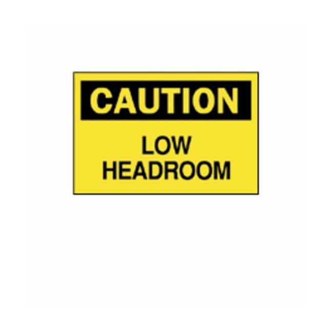 "Brady™ ""Caution: Low Headroom"" Signs"