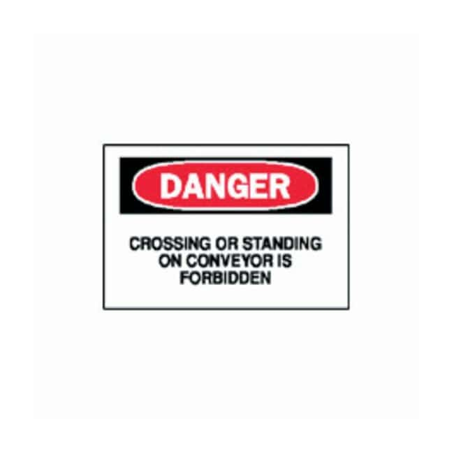 Brady Danger: Crossing or Standing on Conveyor Sign Fall protection sign:Gloves,