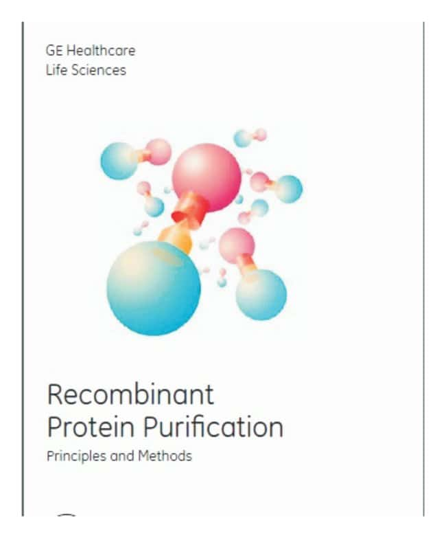 GE Healthcare Handbook: Recombinant Protein Purification Principles and