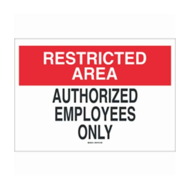 Brady Admittance Signs Legend: Restricted Area - Authorized Employees Only;