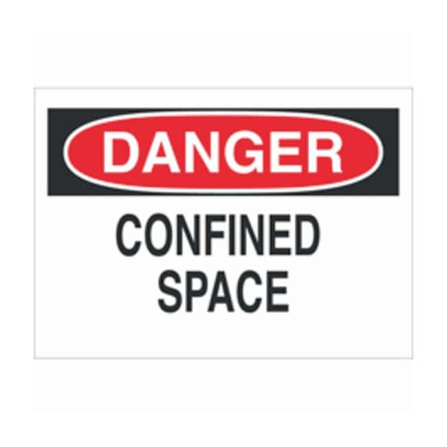 Brady Safety Signs: DANGER - CONFINED SPACE:Gloves, Glasses and Safety:Facility