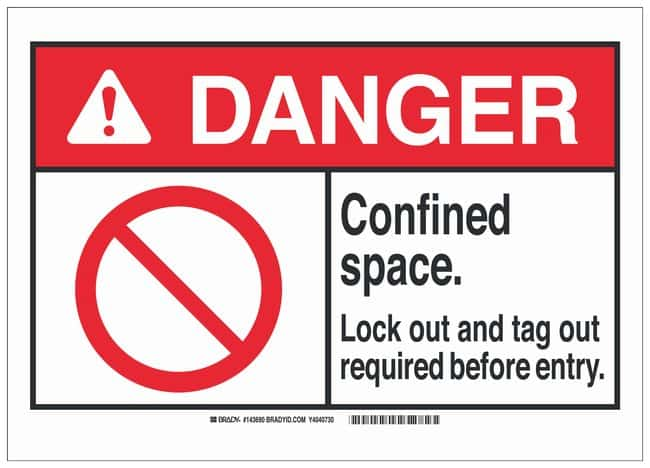 Brady ANSI Sign: CONFINED SPACE LOCK OUT AND TAG OUT REQUIRED BEFORE ENTRY.