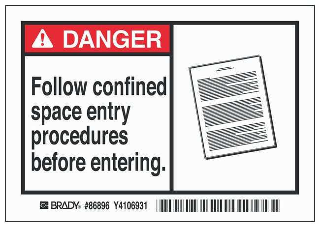Brady Labels: FOLLOW CONFINED SPACE ENTRY PROCEDURES BEFORE ENTERING Sign;