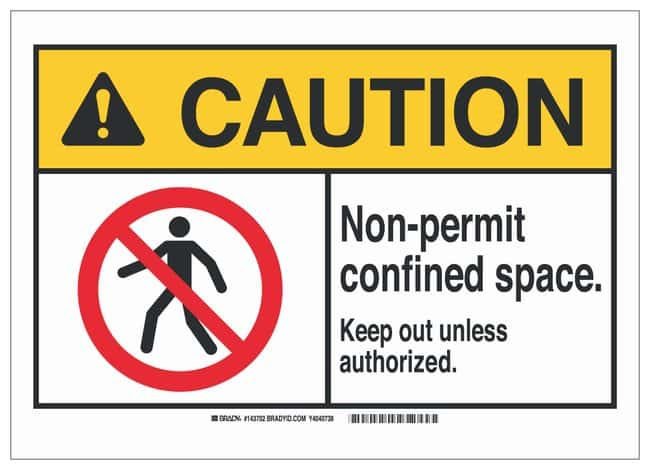 Brady ANSI Sign: NON-PERMIT CONFINED SPACE KEEP OUT UNLESS AUTHORIZED Sign;