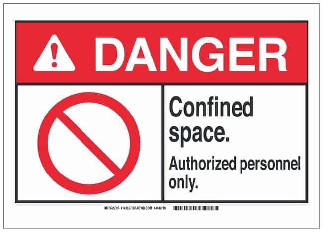 Brady ANSI Sign: CONFINED SPACE. AUTHORIZED PERSONNEL ONLY. Sign; Self-adhesive;