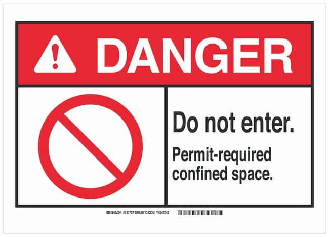 Brady ANSI Sign: DO NOT ENTER. PERMIT-REQUIRED CONFINED SPACE.:Gloves,