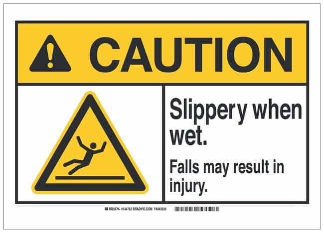 Brady Polyester ANSI Sign: SLIPPERY WHEN WET. FALLS MAY RESULT IN INJURY.:Gloves,