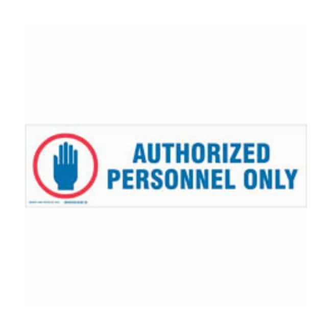 Brady Cabinet Labels: AUTHORIZED PERSONNEL ONLY:Gloves, Glasses and Safety:Facility