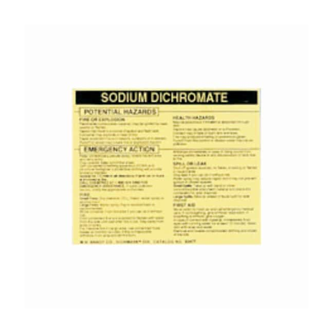 Brady Hazardous Material Label: SODIUM DICHROMATE Legend: SODIUM DICHROMATE:Gloves,