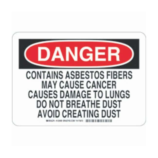 Brady Polystyrene Danger Sign: CONTAINS ASBESTOS FIBERS MAY CAUSE CANCER